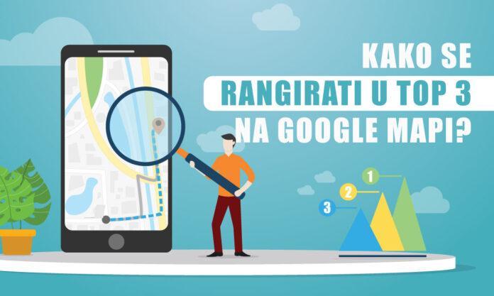 Kako se rangirati u top 3 na Google mapi